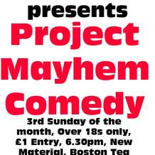 Project-mayhem-comedy-16-02-20-6-30pm-boston-tea-party-harborne-1581799665