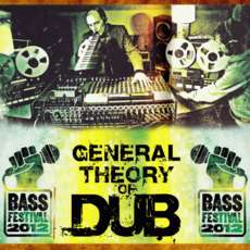 General-theory-of-dub-bass-festival