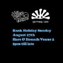 Killer-wave-setting-son-bank-holiday-all-dayer-1503311632