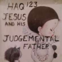 Haq123-jesus-and-his-judgemental-father-1515095592