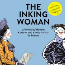 The-inking-woman-celebrating-250-years-of-women-cartoonists-saturday-13-october-12-00p-1535574701