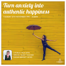 Turning-anxiety-into-authentic-happiness-special-public-talk-1572539732
