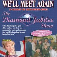 We%e2%80%99ll-meet-again-%e2%80%93-diamond-jubilee-show