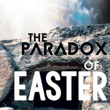 The-paradox-of-easter-part2-easter-sunday-service-1491481414