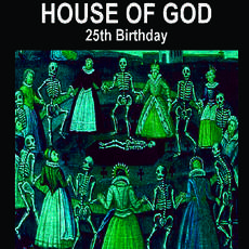 House-of-god-25th-birthday-1516439180