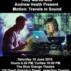 Toby-marks-and-andrew-heath-present-motion-travels-in-sound-1553327706