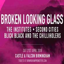 Broken-looking-glass-the-institutes-second-cities-blick-black-and-the-chilliholers-1520430604