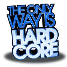 The-only-way-is-hardcore-vs-we-are-hardcore-1346401508