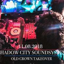 Shadow-city-takeover-at-the-old-crown-1532967727
