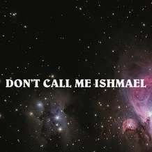 Don-t-call-me-ishmael-1548706753