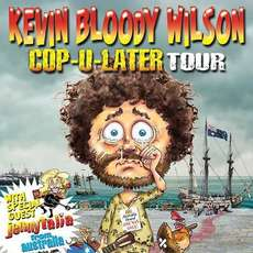 Kevin-bloody-wilson-cop-u-later-tour-jenny-talia