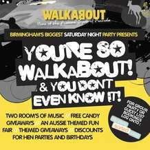You-re-so-walkabout-you-don-t-even-know-it-1346143486