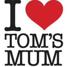 I-love-tom-s-mum-1388315526
